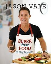 Super Fast Food: No Chef Required! by Jason Vale Book The Cheap Fast Free Post
