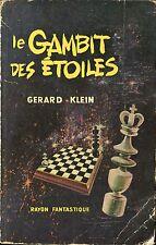 Le Rayon Fantastique 62 - Gérard Klein - Le gambit des étoiles - EO 1958