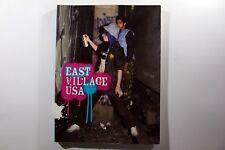 East Village Usa (New Museum) - Art & Street Art Book (USA - 2004)