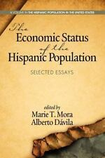 The Economic Status of the Hispanic Population: Selected Essays (Paperback or So