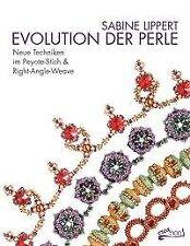 Evolution der Perle - Sabine Lippert - 9783940577245 PORTOFREI