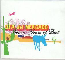 (DX526) Dia del Mercado, Seven Years of Dirt - 2012 CD