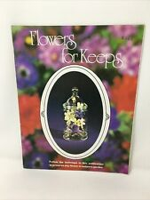 Flowers For Keeps How to Dry Preserve Flowers Vintage Craft Cunningham 7140 -Pbk
