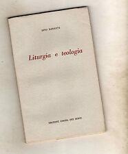 liturgia e teologia - divo barsotti   - boxpd16g2