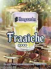 Publicité advertising 2010 La Bière Hoegarden