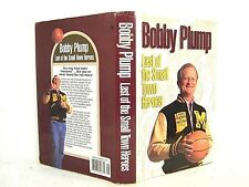 BOBBY PLUMP : LAST OF THE SMALL TOWN HEROES HC GD 'SIGNED'