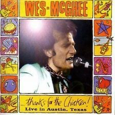 Wes McGhee Thanks For The Chicken Live Austin Texas 1984 CD NEW SEALED