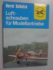 Luftschrauben für Modellantriebe~ Horst Schulze/Modellbücherei Transpress DDR`80