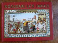 BONJOUR LES INDES -  Dodo, Ben Radis & Jano - Relation de voyage