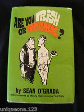 ARE YOU IRISH OR NORMAL? ~ SEAN O'GRADA ~1970 ~ SIGNED 1st EDITION~HC DJ Vintage