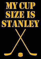 My Cup Size Is Stanley : Hockey Books for Kids, Journal and Personal Stats...