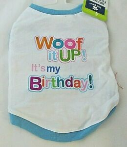 Top Paw Dog Shirt Birthday Woof It Up! It's My Birthday Shirt NWT Size XS S or L