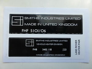 Land Rover Smiths Heater FHF 5101/06 FHB 3402/18 Label Decal Set Matrix Housing