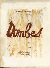 Marcel-E. Grancher : DOMBES - illustrations de Julien Pavil - 1944. Envoi