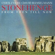 CHRIS & HANSELMANN,DAVID EVANS - STONEHENGE (FROM THEN TILL NOW)  CD NEU