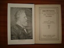 VINTAGE EDITION BROWNING AS A PHILOSOPHICAL AND RELIGIOUS TEACHER BY HENRY JONES