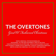 Good Ol' Fashioned Christmas The Overtones 0825646006052