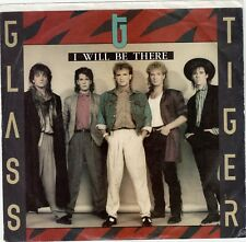 GLASS TIGER  (I Will Be There)  Manhattan 50066 + Picture sleeve