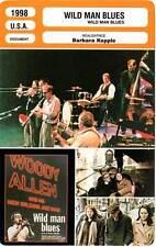 FICHE CINEMA : WILD MAN BLUES - Allen,Aronson,Kopple 1998