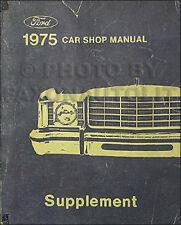 1975 Lincoln Shop Maintenance Manual  Town Car Mark IV and Continental Original