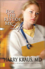 NEW For the Rest of My Life (Claire McCall Series #2) by Harry Kraus MD