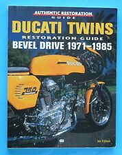 DUCATI BEVEL/  TWINS1971-1985 RESTORATION- GUIDE/ SUPER/ SCARCE BOOK