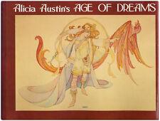 Vintage AGE OF DREAMS by Alicia Austin (1978) Fantasy Art 1ST EDITION HARDCOVER