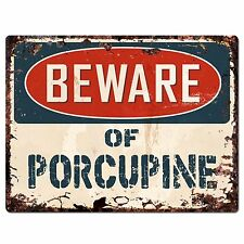 Pp1825 Beware of Porcupine Plate Rustic Chic Sign Home Store Wall Decor Gift