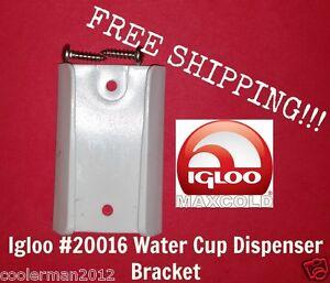 IGLOO COOLER WATER CUP DISPENSER BRACKET mfg 20016  SKU 8306029