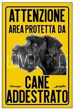 SCHNAUZER AREA PROTETTA TARGA ATTENTI AL CANE CARTELLO PVC GIALLO