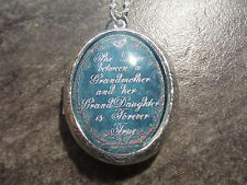 THE LOVE BETWEEN A GRANDMOTHER AND HER GRANDDAUGHTER IS FOREVER TRUE LOCKET