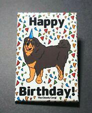 Tibetan Mastiff Happy Birthday Magnet Handmade Dog Gifts Fridge and Locker Decor