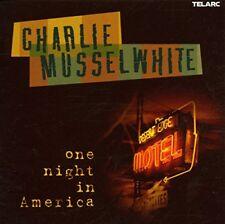 Charlie Musselwhite - One Night In America [CD]
