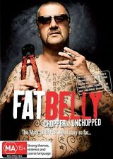 Fat Belly - Chopper Unchopped (DVD, 2011) - Region 4