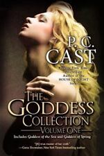 1: The Goddess Collection (Goddess Summoning) by Cast, P. C.