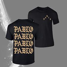Paris 4 The Life Of Pablo  Black T-Shirt TLOP I Feel like Pablo fan Kanye Yeezy
