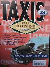 FASCICULE 24  BOOKLET TAXI DU MONDE MERCEDES 180 D / LISBONNE / 1960