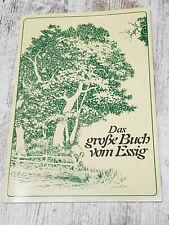 Das große Buch vom Essig von Emily Thacker, Hausrezepte aus Großmutters Zeiten