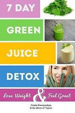 NEW 7 Day Green Juice Detox: Lose Weight & Feel Great by Natalia Krasnyanskaya