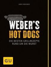 GU Ratgeber: WEBER'S HOT DOGS ►►►ungelesen ° von Jamie Purviance ° Grillbibel