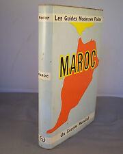 MAROC / LES GUIDES MODERNES FODOR / 1964