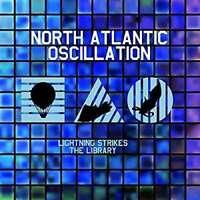 North Atlantic Oscillation - Lightning Strikes The Bibliothèque Neuf CD