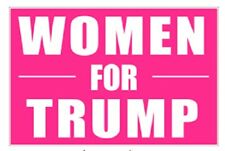 Women for Trump President Donald Trump Poster Sign