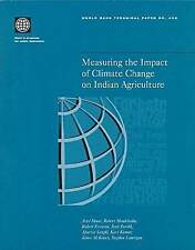 Measuring the Impact of Climate Change on Indian Agriculture (World Bank Technic
