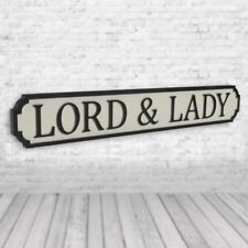 Lord and Lady - Vintage Road Sign / Street Sign - For The Perfect Couple