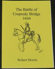 CROPREDY BRIDGE 1644 English Civil War Battle History Banbury Oxford Campaign