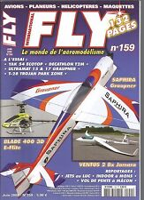 FLY N°159 PLAN : BIBBIP / BANC DE RODAGE / YAK 54 / SAPHIRA / BLADE 400 3D