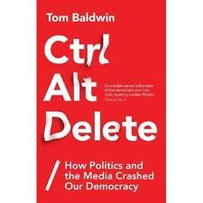 Ctrl Alt Delete - Hardback NEW Baldwin, Tom 01/07/2018