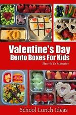 School Lunch Ideas: Valentine's Day Bento Boxes for Kids by Sherrie Le...