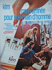 PUBLICITÉ 1975 KIM LA CIGARETTE TROP RAFFINÉE POUR LES HOMMES - ADVERTISING